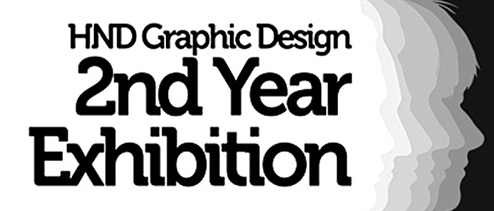 HND Graphic Design 2nd year Exhibition