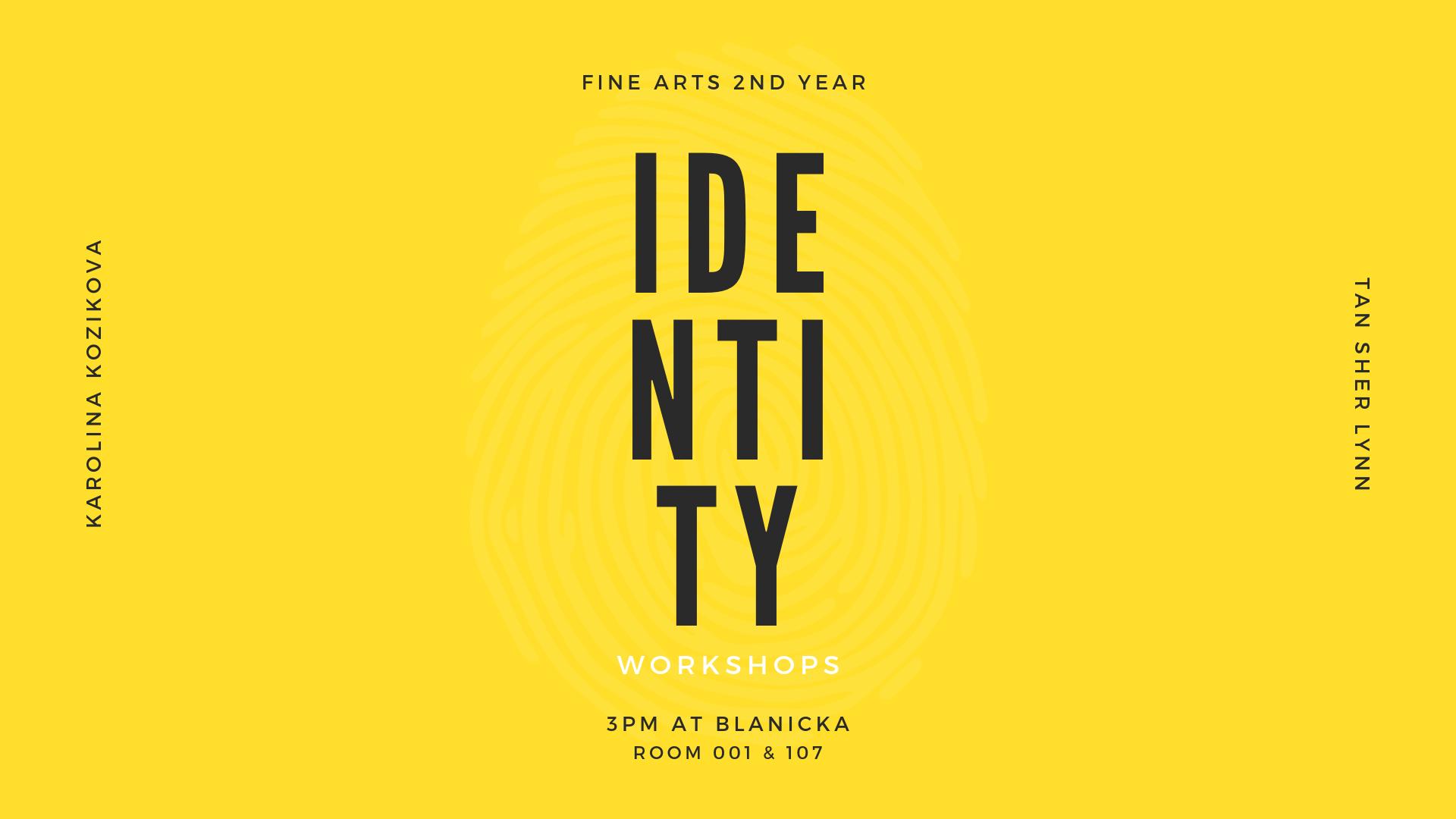 Identity - Student Led Workshops