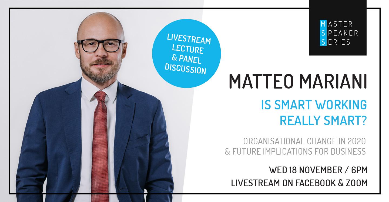 Master Speaker Series: Matteo Mariani 'Is Smart Working Really Smart?'
