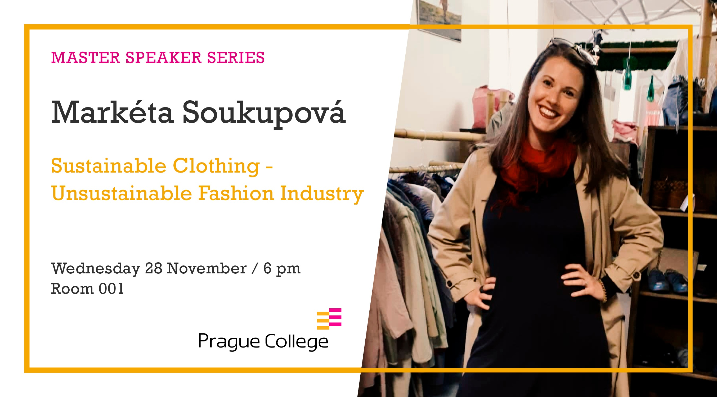Master Speaker Series: Sustainable Clothing - Unsustainable Fashion Industry
