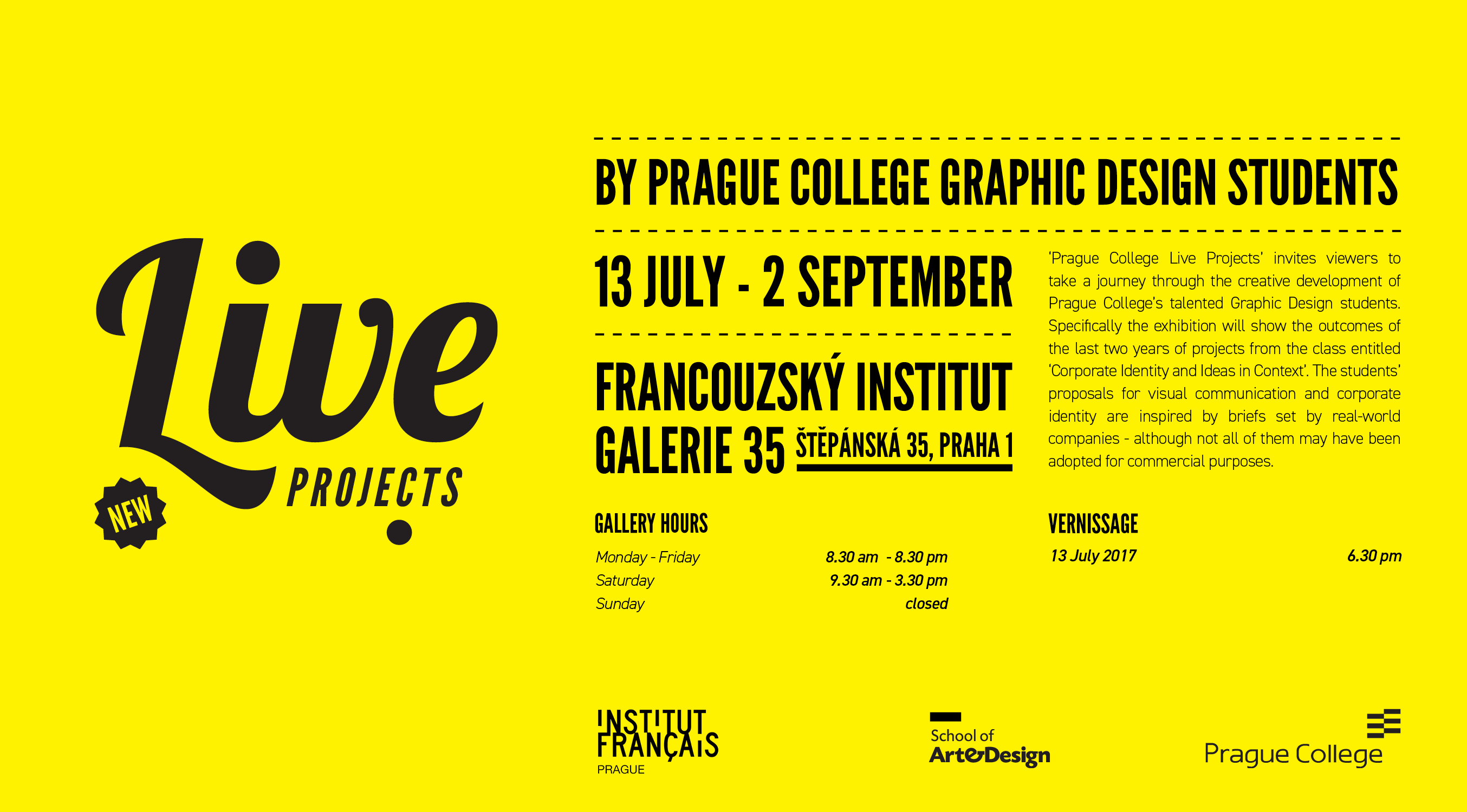 Summer exhibition of Graphic Design students' live projects